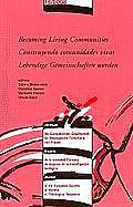 Journal of the European Society of Women in Theological Rese #16: Becoming Living Communities - Construyendo Comunidades Vivas - Lebendige Gemeinschaften Werden