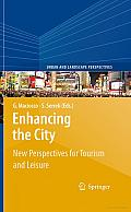 Enhancing the City: New Perspectives for Tourism and Leisure