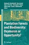 Topics in Biodiversity and Conservation #9: Plantation Forests and Biodiversity: Oxymoron or Opportunity?