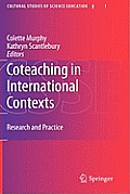 Cultural Studies of Science Education #1: Coteaching in International Contexts: Research and Practice