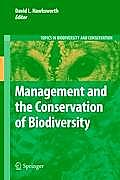 Topics in Biodiversity and Conservation #10: Management and the Conservation of Biodiversity