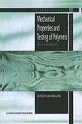 Polymer Science and Technology #3: Mechanical Properties and Testing of Polymers: An A-Z Reference
