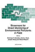 NATO Science Partnership Sub-Series: 2: #38: Biosensors for Direct Monitoring of Environmental Pollutants in Field Cover
