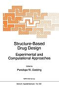 NATO Science Series E: #352: Structure-Based Drug Design Experimental and Computational Approaches