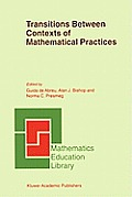 Mathematics Education Library #27: Transitions Between Contexts of Mathematical Practices