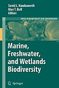 Topics in Biodiversity and Conservation #4: Marine, Freshwater, and Wetlands Biodiversity Conservation