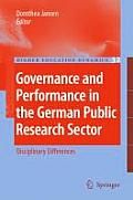 Higher Education Dynamics #32: Governance and Performance in the German Public Research Sector: Disciplinary Differences