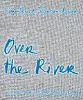 Christo & Jeanne-Claude: Over the River