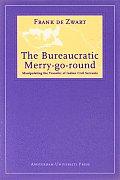 Bureaucratic Merry Go Round Manipulating