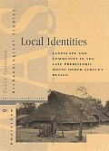 Local Identities: Landscape and Community in the Late Prehistoric Meuse-Demer-Scheldt Region