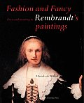 Fashion Or Fancy Dress & Meaning In Rembrandts Paintings