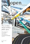 Open 11: Hybrid Space