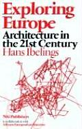 Exploring Europe: Architecture in the 21st Century