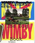 Wimby! Hoogvliet: The Future, Past and Present of a New Town