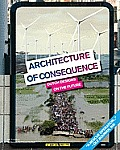 Architecture of Consequence