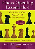 Chess Opening Essentials #04: Chess Opening Essentials, Volume 4