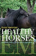 Healthy Horses: Horse Care with Effective Micro-Organisms