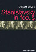 Russian Theatre Archive #17: Stanislavsky in Focus