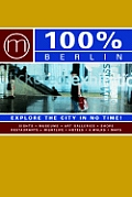 100% Berlin Explore The City In No Time