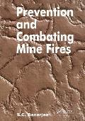 Prevention & Combating Mine Fires