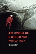 TBN Tunnelling in Jointed and Faulted Rock