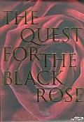 Quest For The Black Rose