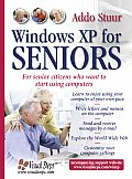 Windows XP for Seniors For Everyone Who Wants to Learn to Use the Computer at a Later Age