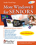 More Windows 8 for Seniors: Get More Out of Your Computer (Large Print) (Computer Books for Seniors)