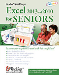 Excel 2013 & 2010 for Seniors Learn Step by Step How to Work with Microsoft Excel