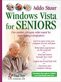 Windows Vista for Seniors For Senior Citizens Who Want to Start Using Computers