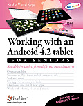 Working with an Android 4.4 Tablet for Seniors: Suitable for Tablets from Different Manufacturers (Computer Books for Seniors)