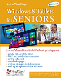 Windows 8 Tablets for Seniors: Learn All about Tablets with the Windows 8 Operating System (Studio Visual Steps)