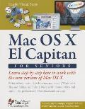 Mac for Seniors: Learn Step by Step How to Work with the New Version of Mac OS X (Computer Books for Seniors)
