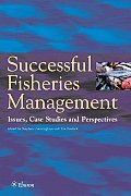 Successful Fisheries Management: Issues, Case Studies and Perspectives