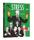 Pro Stress 2: I Don't Care What Anybody Says about Me as Long as It Isn't True Cover