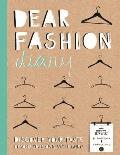 Dear Fashion Diary