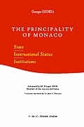 The Principality of Monaco: State, International Status, Institutions