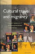 Cultural Travel and Migrancy: The Artistic Representation of Globalization in the Electronic Media of West Java