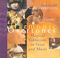 Harmonic Overtones Magical Vibrations in Voice & Music With 2 CDs