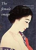 The Female Image: 20th Century Prints of Japanese Beauties Cover