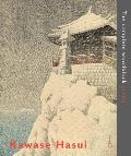 Kawase Hasui The Complete Woodblock Prints