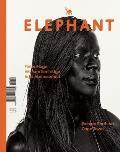 Elephant, Issue 14: The Arts & Visual Culture Magazine