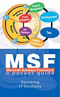 Microsoft Solutions Framework (Msf): A Pocket Guide