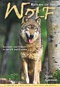 Return of the Wolf- 3rd Edition: Successes and Threats in the U.S. and Canada