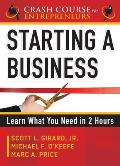 Starting a Business: Learn What...