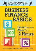 Business Finance Basics: Learn What You Need in 2 Hours (Crash Course for Entrepreneurs)