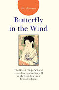 Butterfly in the Wind: The Life of