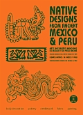 Native Designs from Ancient Mexico & Peru with CDROM
