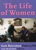 Gon Buurman: The Life of Women