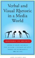Verbal and Visual Rhetoric in a Media World (Amsterdam University Press - Leiden University Press Academi)